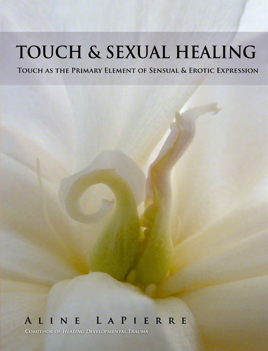 Sexual touch and emotional healing